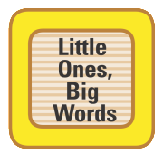 Copy of LittleOnesBigWords_C